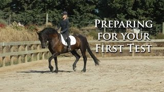PREPARING FOR YOUR FIRST TEST (TRAINING/PRELIM LEVEL) - Dressage Mastery TV Episode 62