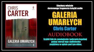 GALERIA UMARŁYCH Audiobook MP3 - Chris Carter - Posłuchaj Online i Pobierz całość!