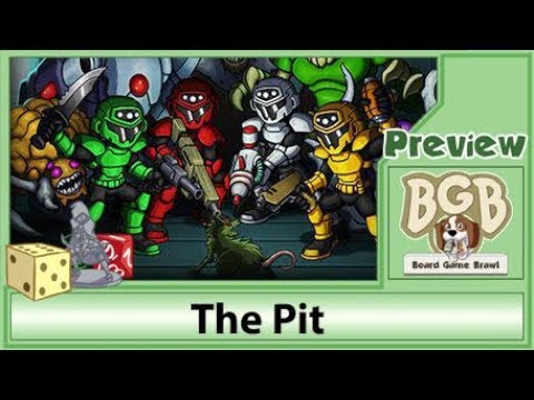 PREVIEW: The Pit (Board Game Brawl)