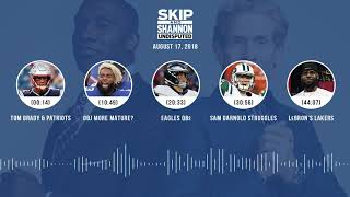 UNDISPUTED Audio Podcast (8.17.18) with Skip Bayless, Shannon Sharpe & Jenny Taft | UNDISPUTED