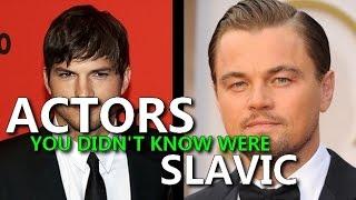 Actors you didn't know were Slavic