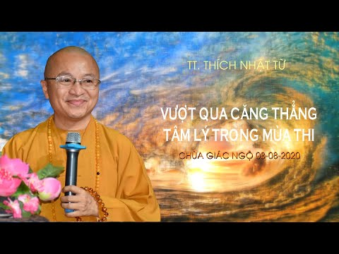 VƯỢT QUA CĂNG THẲNG TÂM LÝ TRONG MÙA THI 03-08-2020