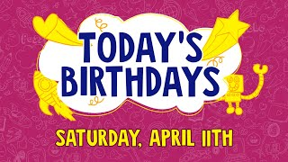 BIRTHDAYS | APRIL 11 | CBC Kids
