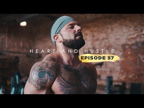 Heart and Hustle | My Living Legacy | Ep. 57