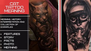 Cat Tattoo Meaning - Facts And Photos