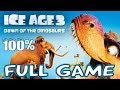 Ice Age 3: Dawn Of The Dinosaurs Full Game 100 Longplay