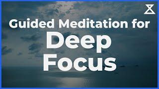 Deep Focus Meditation