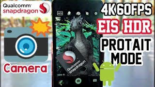 Snapdragon📸App►4K,60Fps,EIS,HDR,Protait Mode  No Root►Hindi Tech Video