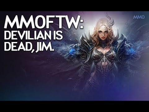 MMOFTW - Devilian is Dead