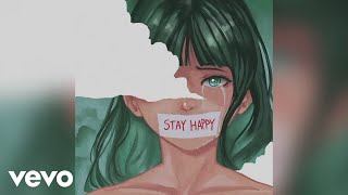 AuRa   Stay Happy (Lyric Video)