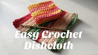 Easy Crochet Dishcloth Tutorial