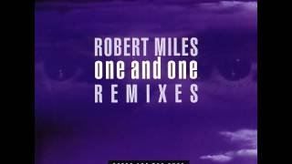 Robert Miles - One And One (Extended Album Version)