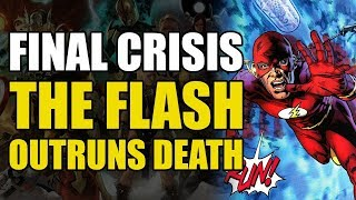 The Flash Outruns Death: The Final Crisis Part 1 | Comics Explained