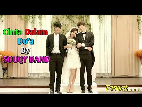 , title : 'Souqy - Cinta Dalam Do'a (Cover)'