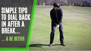 Simple Golf Tips for Getting Back to the Game After a Break