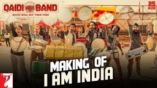 Making Of The Song - I am India | Qaidi Band | Aadar Jain | Anya Singh