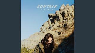 Sontalk Stay Wild