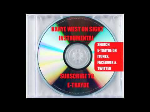 Kanye West - ON SIGHT - (OFFICIAL INSTRUMENTAL) HD QUALITY