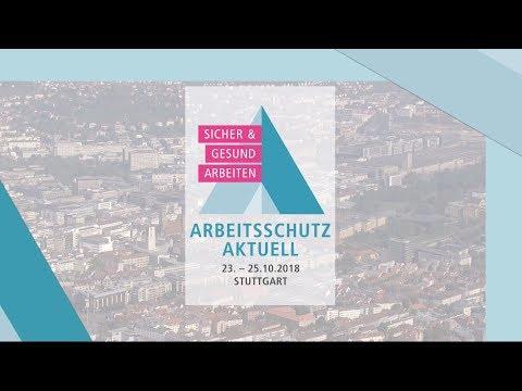 ARBEITSSCHUTZ AKTUELL 2018 in Stuttgart