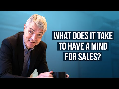 What Does it Take to Have a Mind for Sales?