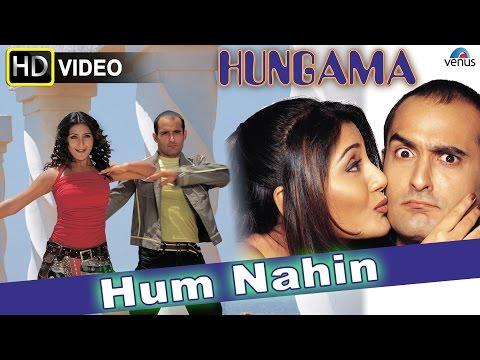 Hum Nahin (HD) Full Video Song   Hungama   Akshaye Khanna, Rimi Sen, Aftab Shivdasani  