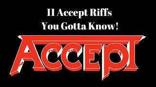 11 ACCEPT Riffs You GOTTA Know!