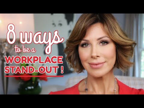 8 Ways to be a Workplace Stand-out | Dominique Sachse
