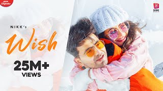 Nikk : WISH SONG (Official Video) - Rox A - Latest Punjabi Songs 2020