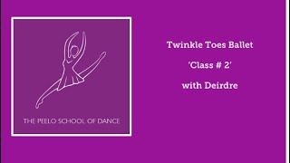 Twinkle toes class #2 with Deirdre
