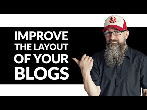 Blog Layout Design Tips - Improving the layout of your blog