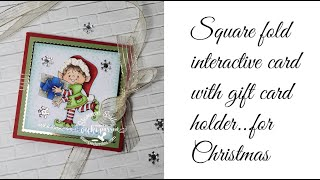 Interactive Square Fold Card With Gift Card Holder