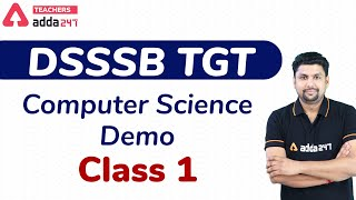 DSSSB TGT Computer Science Demo (Class-1)