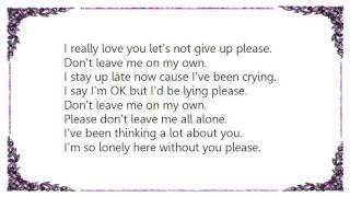 Chris Isaak - Don't Leave Me on My Own Lyrics