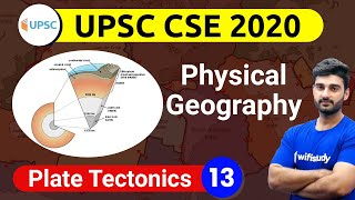 11:00 AM - UPSC CSE 2020 | Physical Geography by Sumit Sir | Plate Tectonics