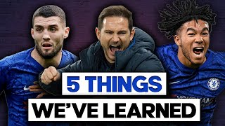 5 Things We've Learned From Chelsea FC THIS SEASON!