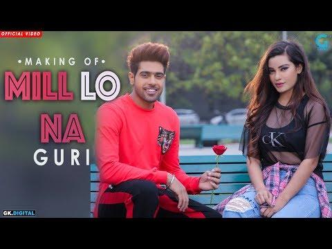 Mill Lo Na (Behind The Scenes) – Guri ft Sukhe | Jaani | Satti Dhillon | New Punjabi Song | Geet MP3