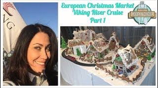 The Healthy Voyager European Christmas Markets River Cruise Part 1