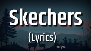 (Lyrics) Skechers - DripReport | lyric tiktok |  I like your Skechers, You like me my Gucci shoes