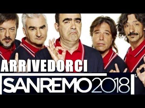 , title : 'SANREMO 2018 ELIO E LE STORIE TESE  - ARRIVEDORCI - TESTO'