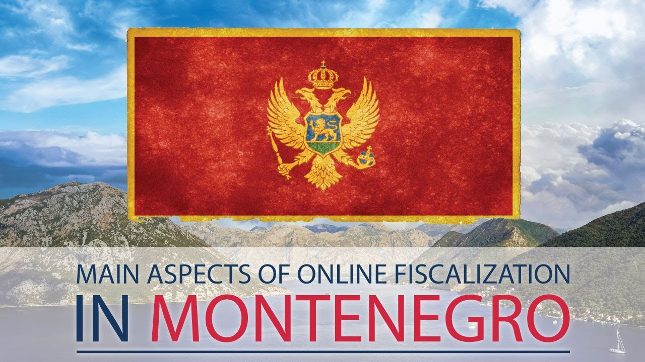Main aspects of online fiscalization in Montenegro