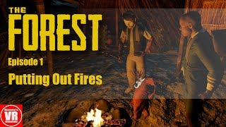 The Forest - Putting Out Fires