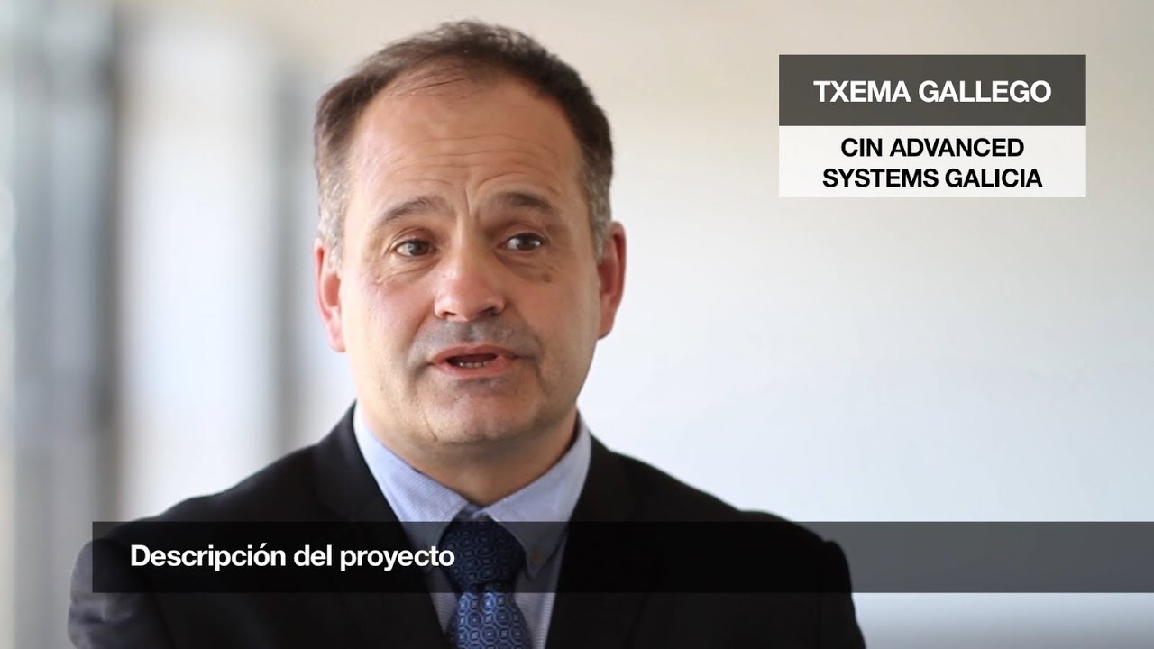 1 innovative project in 1 minute: CIN Advanced Systems Galicia