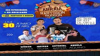 I ARRAIÁ RARYSSON & RUDSON