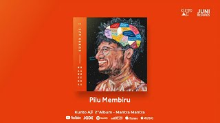 Kunto Aji   Pilu Membiru (Official Audio)
