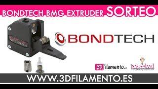 BONDTECH BMG EXTRUDER | SORTEO 3D
