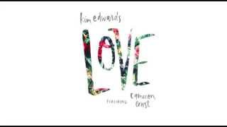Kim Edwards - Love (feat. Cameron Ernst) [Official Lyric Video]