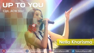 Nella Kharisma - Up To You [OFFICIAL]