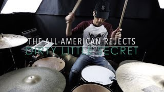 Dirty Little Secret - Drum Cover - The All-American Rejects
