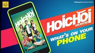 Hoichoi Unlimited   What's On Your Phone   Dev   Aniket C   Koushani   Puja   Puja 2018