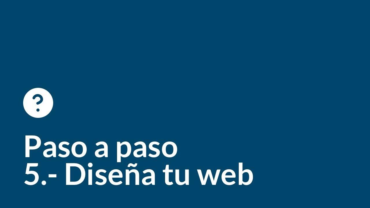 Crea tu web desde cero paso a paso   Capítulo 5   Diseño